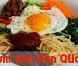 Món cơm trộn Hàn Quốc ngon ngất ngây