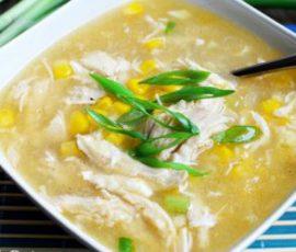 Món súp gà ngô ngọt ngon tuyệt đổi món cho cả nhà