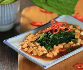 Món cải bó xôi xào sốt đậu hũ củ năng ngon lạ miệng