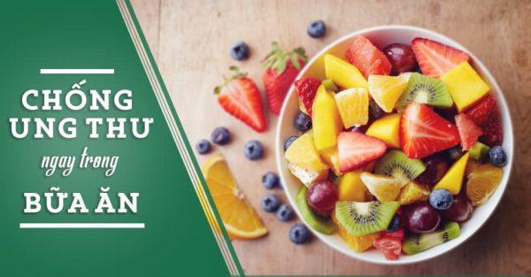 Thực phẩm chống ung thư cần bổ sung vào thực đơn