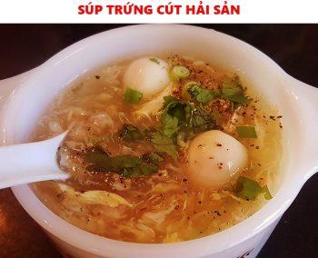 Món súp trứng cút hải sản ngon bổ dưỡng