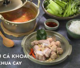 Món lẩu cá khoai chua cay đơn giản lạ miệng